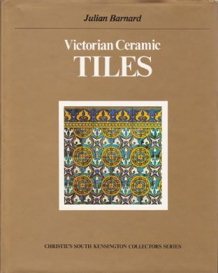 'Victorian Ceramic Tiles' 1st Ed , Christie's South Kensington Collectors Series